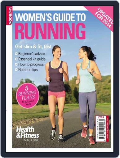 Health & Fitness Women's Guide to Running July 18th, 2014 Digital Back Issue Cover