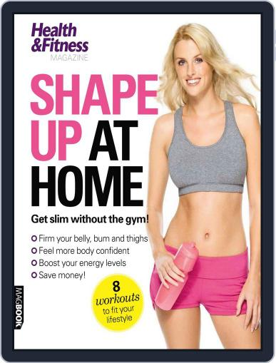 Shape up at Home April 14th, 2011 Digital Back Issue Cover