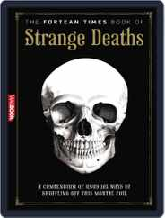 Fortean Times: Book of Strange Deaths Magazine (Digital) Subscription August 23rd, 2011 Issue