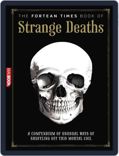 Fortean Times: Book of Strange Deaths August 23rd, 2011 Digital Back Issue Cover