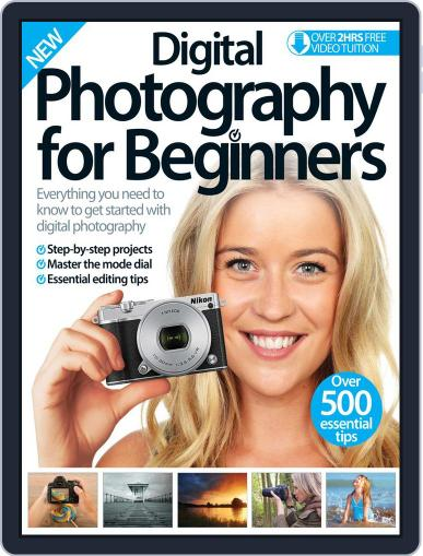 Digital Photography For Beginners December 17th, 2015 Digital Back Issue Cover
