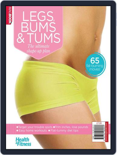 Health & Fitness Legs, Bums and Tums January 16th, 2014 Digital Back Issue Cover