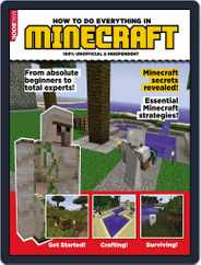 HOW TO DO EVERYTHING IN MINECRAFT Magazine (Digital) Subscription March 18th, 2014 Issue