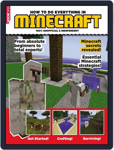 HOW TO DO EVERYTHING IN MINECRAFT March 18th, 2014 Digital Back Issue Cover