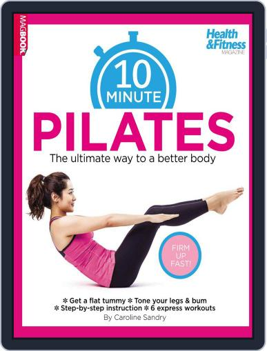 10 Minute Pilates May 22nd, 2014 Digital Back Issue Cover