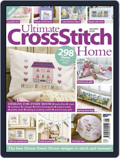 Ultimate Cross Stitch Home May 1st, 2016 Digital Back Issue Cover
