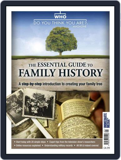 The Essential Guide to Family History June 1st, 2016 Digital Back Issue Cover