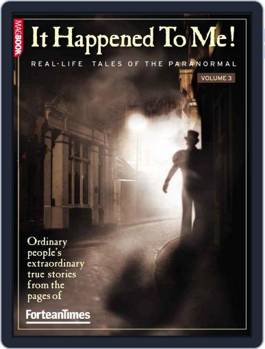 Fortean Times: It Happened To Me Vol.3 October 25th, 2010 Digital Back Issue Cover
