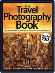 The Travel Photography Book Magazine (Digital) Subscription March 1st, 2013 Issue