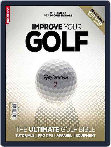 Improve Your Golf May 22nd, 2014 Digital Back Issue Cover