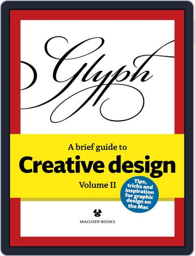 A Brief guide to Creative Design October 2nd, 2013 Digital Back Issue Cover