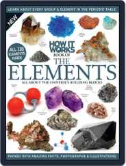 How It Works Book of the Elements Magazine (Digital) Subscription October 1st, 2016 Issue