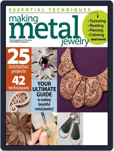 Essential Techniques: Making Metal Jewelry August 8th, 2014 Digital Back Issue Cover