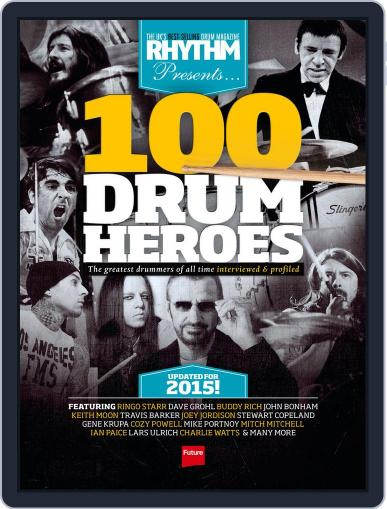 Rhythm Presents 100 Drum Heroes September 24th, 2015 Digital Back Issue Cover
