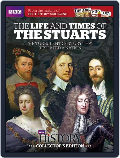 The Life & Times Of The Stuarts May 1st, 2016 Digital Back Issue Cover