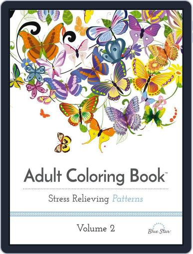 Adult Coloring Book: Stress Relieving Patterns, Volume 2 June 1st, 2016 Digital Back Issue Cover