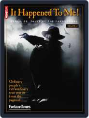 ForteanTimes: It Happened to Me vol.2 Magazine (Digital) Subscription April 13th, 2011 Issue
