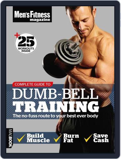 Men's Fitness Complete Guide to Dumb-Bell Training September 2nd, 2011 Digital Back Issue Cover
