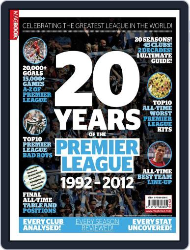 The Best League in the World: 20 years of The Premier League October 9th, 2012 Digital Back Issue Cover