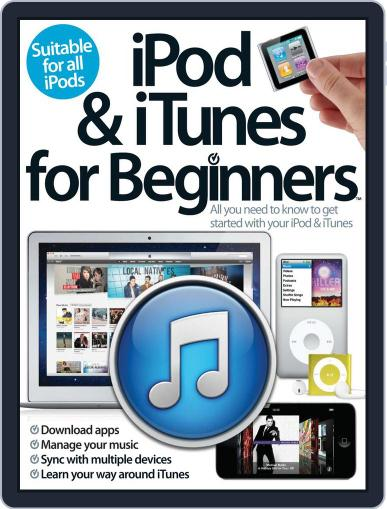 iPod and iTunes For Beginners February 28th, 2013 Digital Back Issue Cover