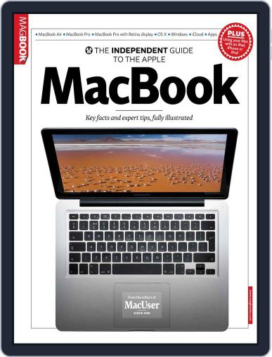 The Independent Guide to the Apple Macbook July 3rd, 2013 Digital Back Issue Cover