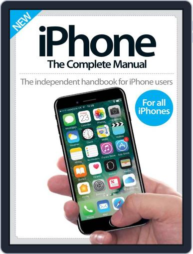 iPhone: The Complete Manual (A5) December 1st, 2016 Digital Back Issue Cover