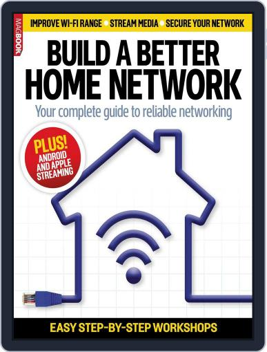 Build a Better Home Network December 12th, 2013 Digital Back Issue Cover