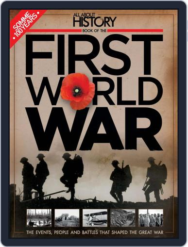 All About History Book Of The First World War April 1st, 2016 Digital Back Issue Cover