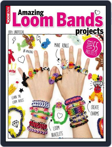 Amazing Loom Band Projects August 4th, 2014 Digital Back Issue Cover