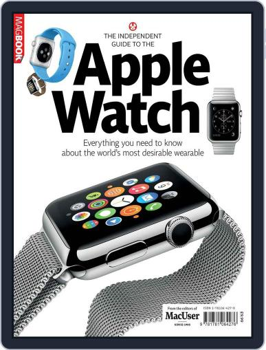 The Independent guide to the Apple Watch November 3rd, 2014 Digital Back Issue Cover