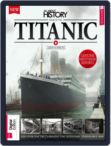 All About History Book of The Titanic December 29th, 2017 Digital Back Issue Cover