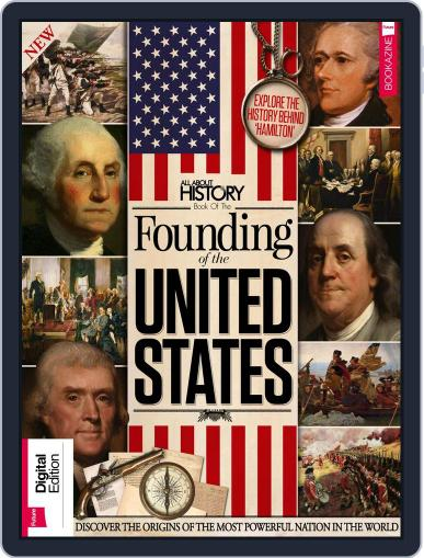 All About History Book of the Founding of the United States Volume 1 January 2nd, 2018 Digital Back Issue Cover