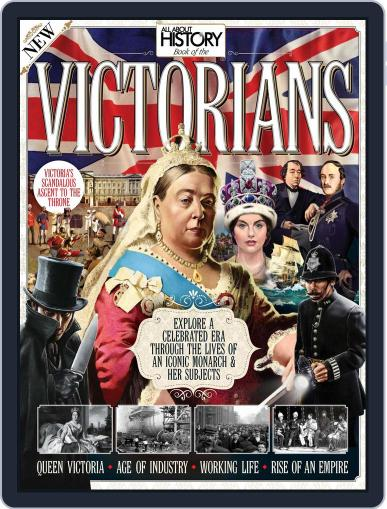 All About History Book Of The Victorians October 1st, 2016 Digital Back Issue Cover