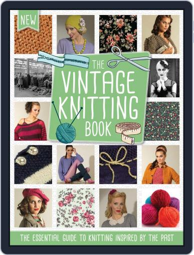 The Vintage Knitting Book September 16th, 2015 Digital Back Issue Cover