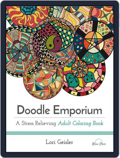 Doodle Emporium: A Stress Relieving Adult Coloring Book July 1st, 2016 Digital Back Issue Cover