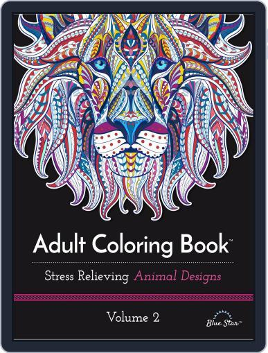 Adult Coloring Book: Stress Relieving Animal Designs Volume 2 July 1st, 2016 Digital Back Issue Cover