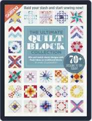 The Ultimate Quilt Block Collection Magazine (Digital) Subscription July 31st, 2016 Issue
