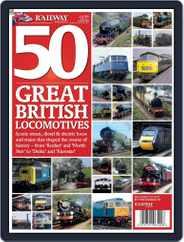 50 Great British Locomotives Magazine (Digital) Subscription October 22nd, 2008 Issue
