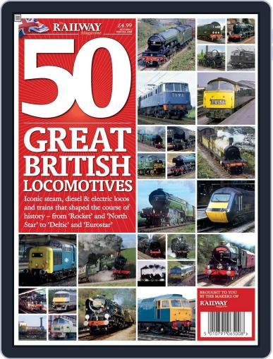 50 Great British Locomotives October 22nd, 2008 Digital Back Issue Cover