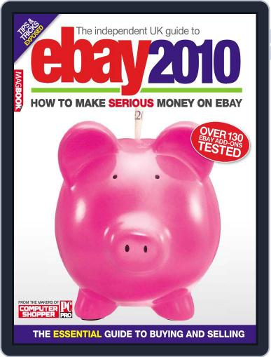 The Independent Guide to Ebay 2010 December 17th, 2009 Digital Back Issue Cover