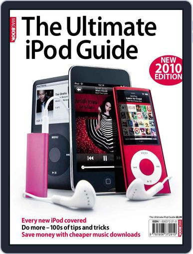 The Ultimate iPod Guide 5 January 15th, 2010 Digital Back Issue Cover