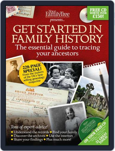 Your Family Tree Presents: Get Started in Family History June 7th, 2010 Digital Back Issue Cover