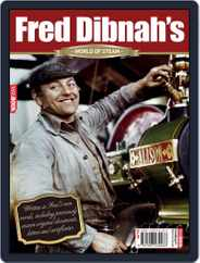 Fred Dibnah's World of Steam Magazine (Digital) Subscription July 28th, 2010 Issue