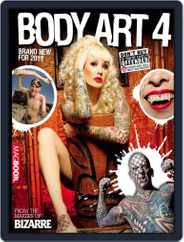Bizarre Body Art 4 Magazine (Digital) Subscription April 14th, 2011 Issue