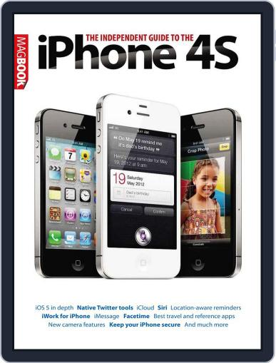 The Independent Guide to the iPhone 4S November 7th, 2011 Digital Back Issue Cover