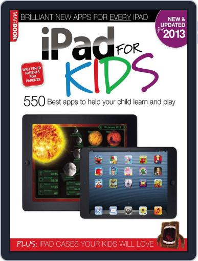 iPad for kids 2 February 28th, 2013 Digital Back Issue Cover