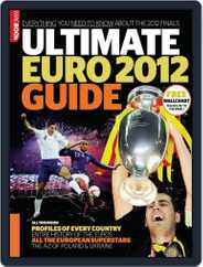 Ultimate Euro 2012 Guide Magazine (Digital) Subscription March 22nd, 2012 Issue