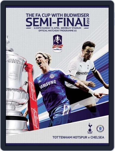 FA Cup Semi Final Chelsea v Tottenham Hotspur April 15th, 2012 Digital Back Issue Cover