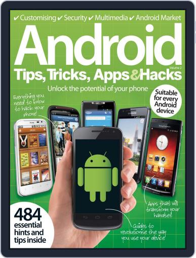 Android Tips, Tricks, Apps & Hacks Vol. 2 April 23rd, 2012 Digital Back Issue Cover