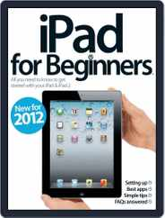 iPad for Beginners Revised Edition Magazine (Digital) Subscription April 23rd, 2012 Issue